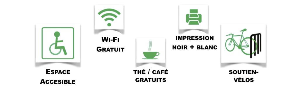 Espace accessible, WI-FI Gratuit, Thé et Café gratuit, impression noir et blanc, et soutien-vélos.
